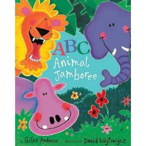 abc book of animals learn alphabets with animals in the jungle books quot abc animal jamboree quot by giles andreae play on words