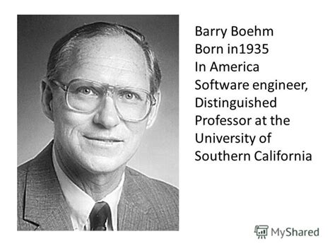 Of Southern California 5 Year Engineeribng And Mba Degree by презентация на тему Quot Spiral Model Barry Boehm Born