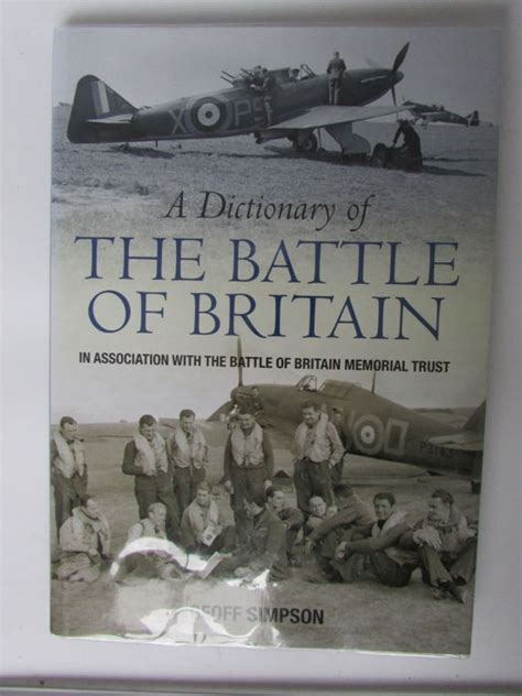 siege dictionary geoff a dictionary of the battle of britain