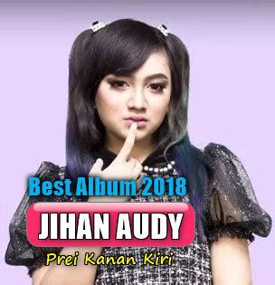 full album dangdut koplo terbaru jihan audy mp full rar