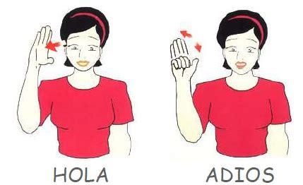 imagenes de hola y adios en ingles hola y adi 243 s en lengua de signos espa 241 ola lengua de
