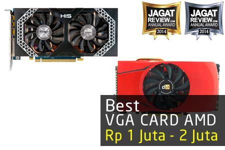 Vga Card 1 Juta vga gaming amd terbaik tahun 2014 di harga rp 1 2 juta jagat review