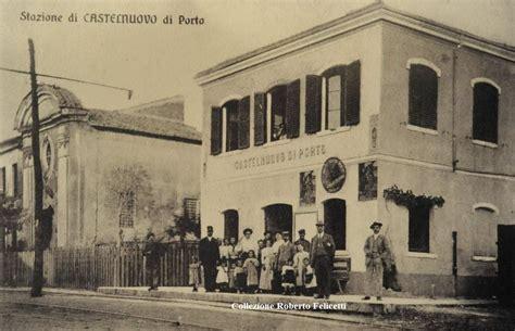 castel di porto home page www ferroviaromanord altervista org