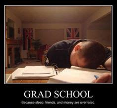 Grad School Meme - grad school meme google search graduate school