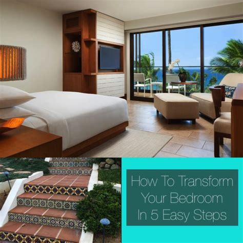 transform bedroom how to transform your bedroom in 5 easy steps