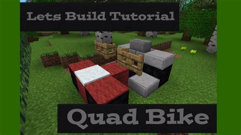 construct 2 bike tutorial lets build tutorial quad bike minecraft pocket edition