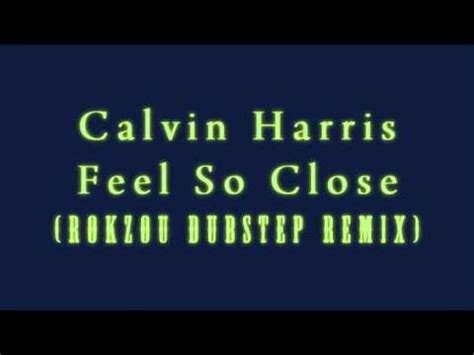 free mp3 download calvin harris feel so close to you calvin harris feel so close rokzou dubstep remix youtube