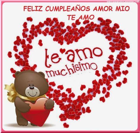 imagenes de amor para cumpleaños resultado de imagen para feliz cumplea 241 os mi amor dulce