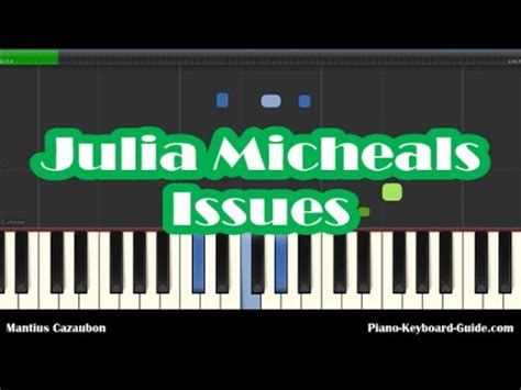 download mp3 issues 6 87 mb julia michaels issues slow piano tutorial how to