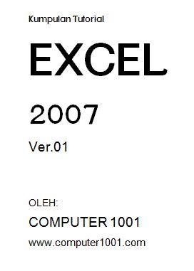 Kumpulan Ebook Computer Terbanyak ebook kumpulan tutorial microsoft excel 2007 computer 1001