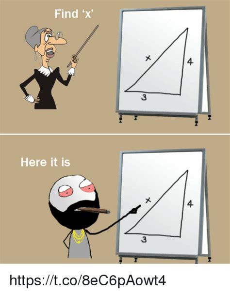 Find X Meme - find x here it is httpstco8ec6paowt4 meme on sizzle