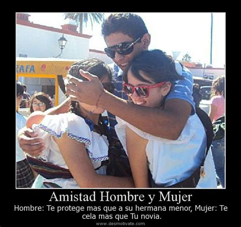 imagenes amistad hombre amistad hombre mujer desmotivate frases pensamientos pictures