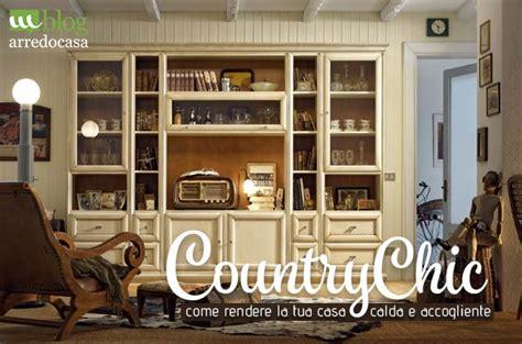 arredare casa stile country chic articoli guide e tutorial per l arredamento della casa