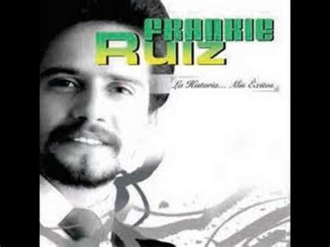 salsa sensual frankie ruiz n 176 1 mix by dj nun frankie ruiz deseandote youtube