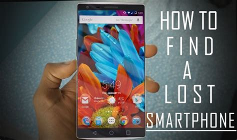 Best Way To Find For Free 3 Free Ways To Find A Lost Phone Android Smart Mobiles