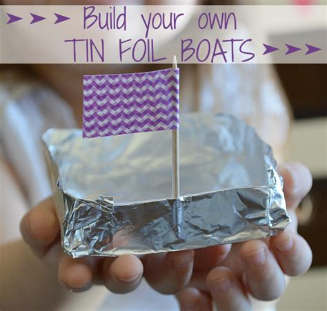 boats made out of aluminum foil build your own tin foil boats
