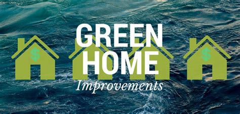 7 green home improvements to save you money budget dumpster