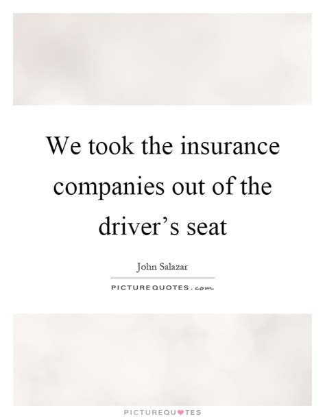 Insurance Quotes Drivers by Insurance Companies Quotes Sayings Insurance Companies