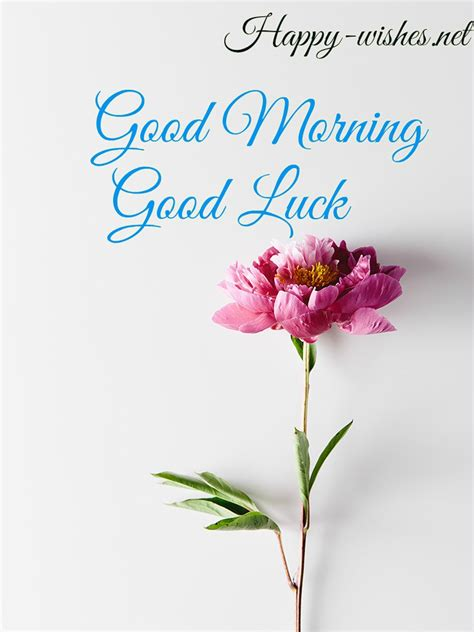 15 good morning and good luck wishes images happy wishes