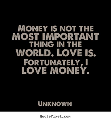 Money Quotes Pictures And Quotes Money Quotes