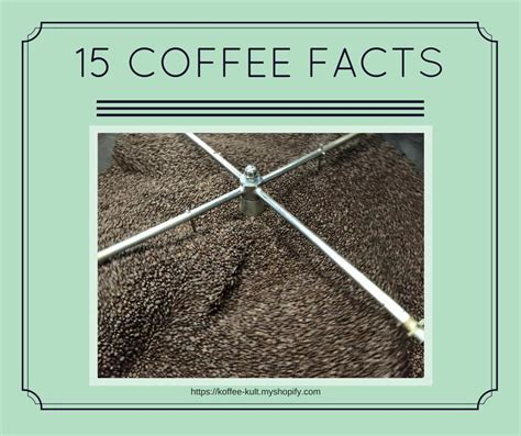 15 Coffee Facts You Might Not Know ? Koffee Kult