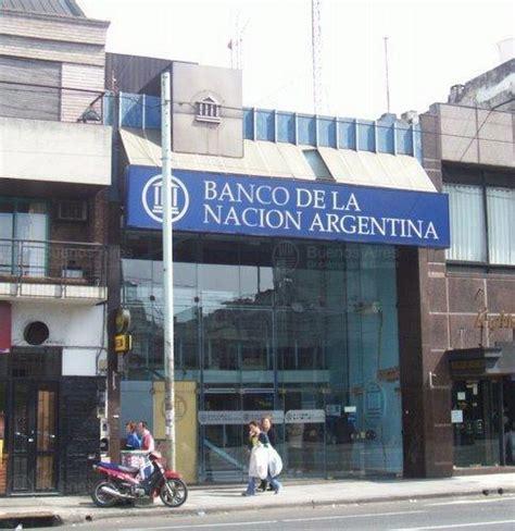 banco de la nacin argentina banco de la naci 243 n argentina sucursal nazca buenos aires