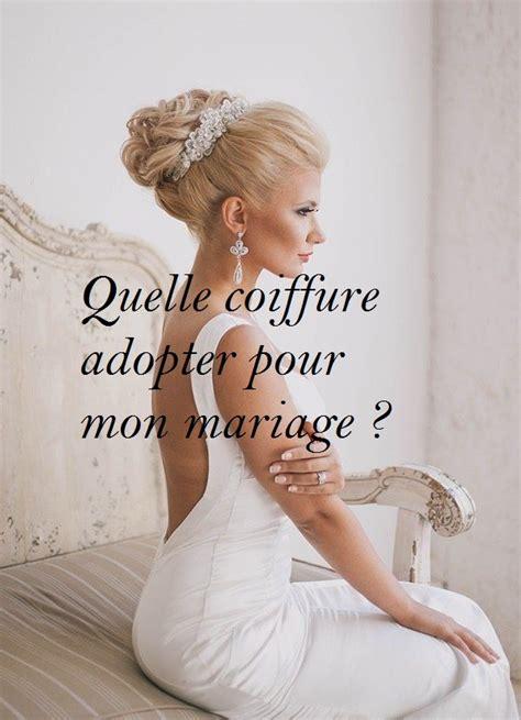 Quelle Coiffure Pour Mon Visage by Quelle Coiffure De Mariee Pour Mon Visage Votre Nouveau
