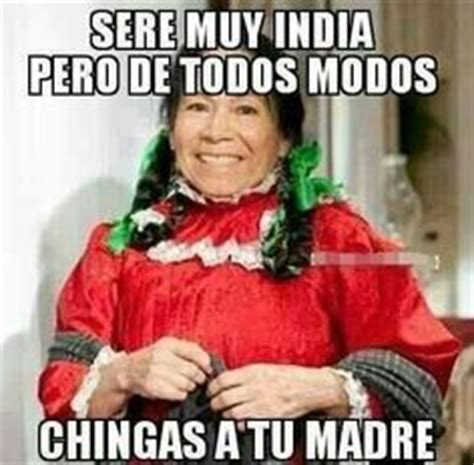 imagenes chistosas de india maria sayings quotes on pinterest frases chistes and no se