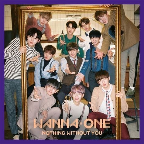 download mp3 wanna one download album wanna one 1 1 0 nothing without you