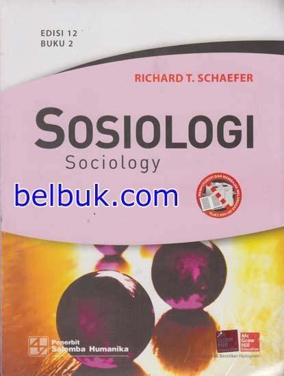 Sosiologi Buku 1 Edisi 12 Richard T Schaefer kumpulan iklan
