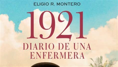 1921 diario de una antena 3 tv 1921 diario de una enfermera la versi 243 n literaria de la nueva serie de antena