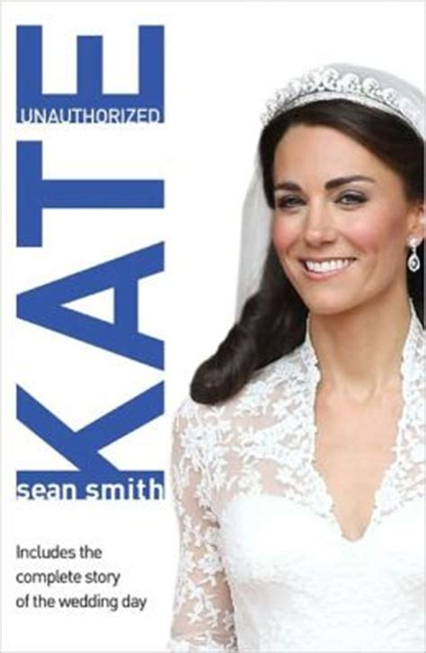biography book on kate middleton kate a biography of kate middleton by sean smith