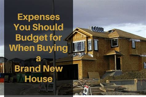 budget for buying a house expenses you should budget for when buying a brand new house tackling our debt