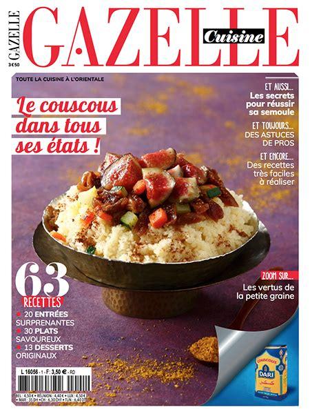 magazine gazelle cuisine gazellemag le magazine de la femme maghr 233 bine
