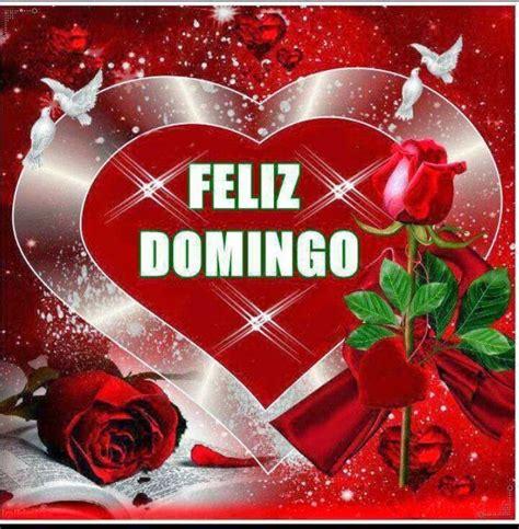 imagenes de buenos dias amor feliz domingo muy feliz domingo para todos mis amig s imagenes