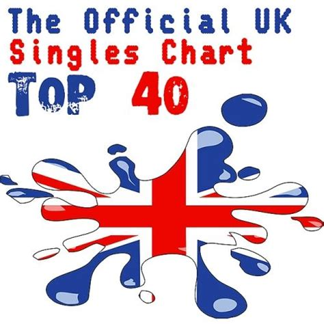 the official uk top 40 singles chart 09 12 2016 mp3 buy tracklist the official uk top 40 singles chart 19 10 2014 mp3