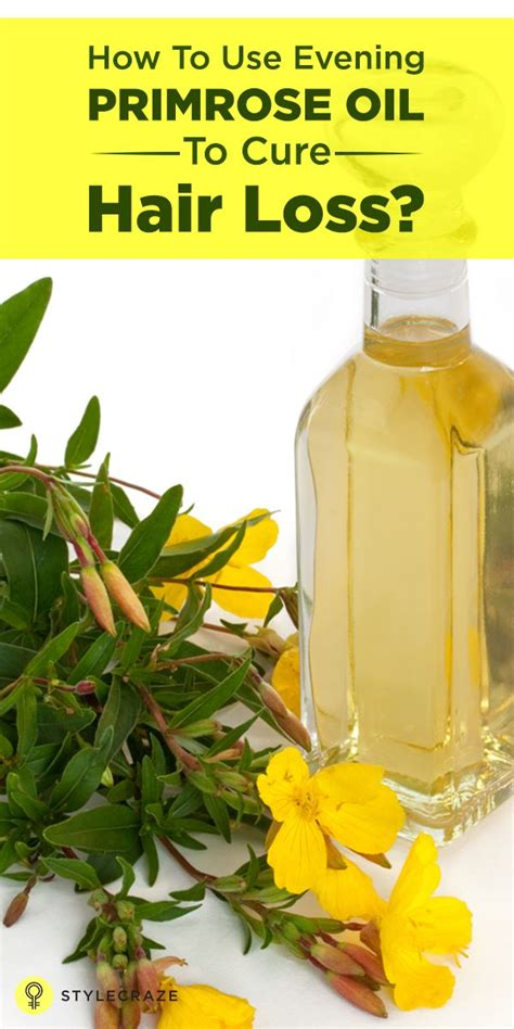 primrose oil and hairloss how to use evening primrose oil to cure hair loss