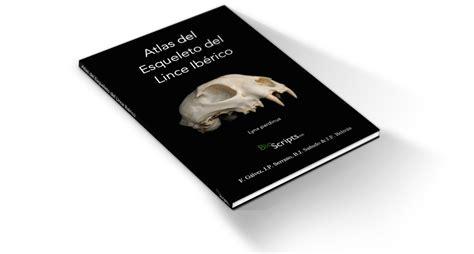 libro misin clash un esqueleto compra el libro del quot atlas del esqueleto del lince ib 233 rico quot bioscripts