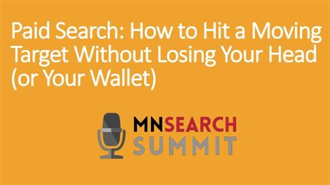 how to a without hitting paid search how to hit a moving target without losing your or
