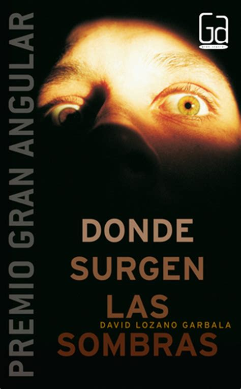 book review donde surgen las sombras by david lozano garbala mboten