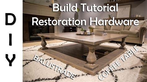restoration hardware balustrade coffee table restoration hardware balustrade coffee table diy