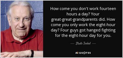 working in america the best of studs terkel s working books studs terkel quotes quotesgram