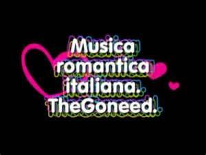 Musica romantica italiana anni 60 70 80 90 thegoneed selection top