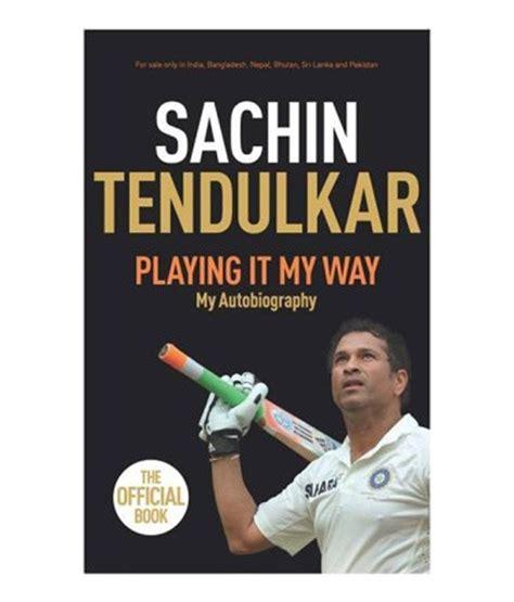 biography book of sachin tendulkar playing it my way my autobiography paperback english
