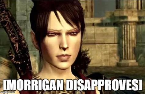 Dragon Age Memes - image gallery morrigan dragon age meme