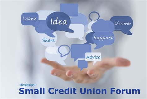 Forum Credit Union If You Not Yet Registered For The Mississippi Small Credit Union Forum Registration Is