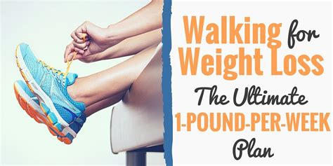 weight loss 2 kg per week walking for weight loss the ultimate guide to walking