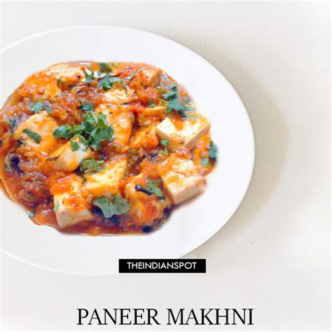 Vegetarian Recipes With Cottage Cheese by Paneer Makhani Vegetarian Recipe Cottage Cheese Gravy