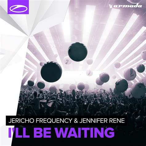 download adele i ll be waiting free mp3 i ll be waiting by jericho frequency jennifer rene on mp3