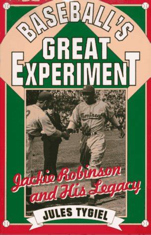 jackie legacy books baseballs great experiment jackie robinson and his legacy